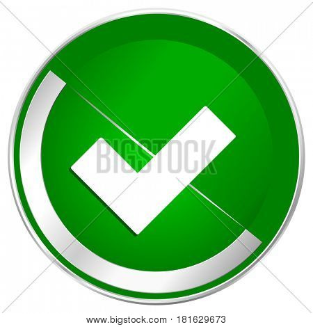 Accept silver metallic border green web icon for mobile apps and internet.