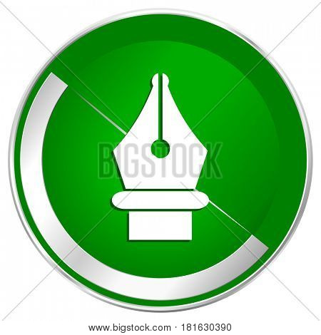 Pen silver metallic border green web icon for mobile apps and internet.