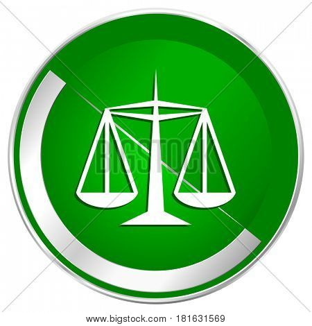 Justice silver metallic border green web icon for mobile apps and internet.