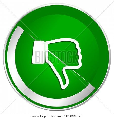 Dislike silver metallic border green web icon for mobile apps and internet.