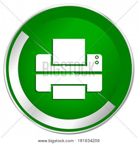 Printer silver metallic border green web icon for mobile apps and internet.
