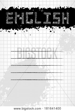 School notebook cover for school subjects in grunge style with splashes and stylized caption also label for signing on page of copybook in cage. Back to school in black and white. Vector illustration