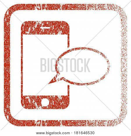 Smartphone Message Balloon textured icon for overlay watermark stamps. Red vectorized texture. Flat red vector symbol with dirty design inside rounded square frame. Framed rubber seal stamp imitation.
