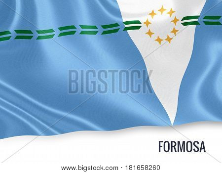 Argentinian state Formosa waving on an isolated white background. State name is included below the flag. 3D rendering.