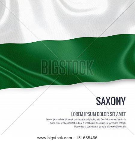 Flag of German state Saxony waving on an isolated white background. State name and the text area for your message.