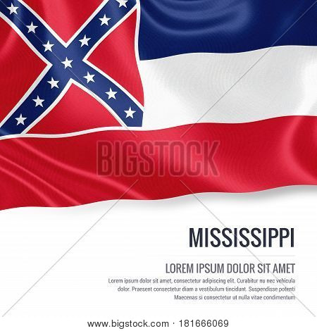 Flag of U.S. state Mississippi waving on an isolated white background. State name and the text area for your message.