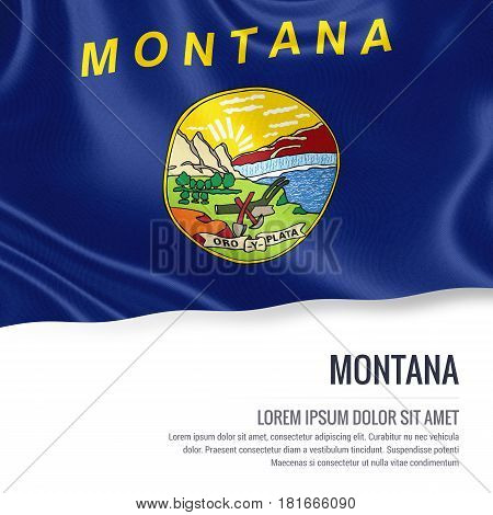 Flag of U.S. state Montana waving on an isolated white background. State name and the text area for your message.