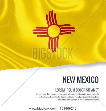 Flag of U.S. state New Mexico waving on an isolated white background. State name and the text area for your message.