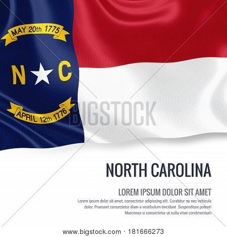 Flag of U.S. state North Carolina waving on an isolated white background. State name and the text area for your message.