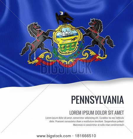 Flag of U.S. state Pennsylvania waving on an isolated white background. State name and the text area for your message.