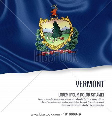 Flag of U.S. state Vermont waving on an isolated white background. State name and the text area for your message.