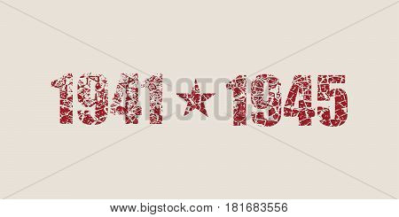 May 9 Russian holiday Victory Day background template. Happy Victory day. 1941 and 1945 cracked numbers