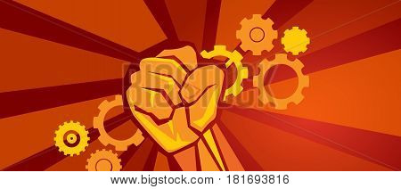 worker on strike demonstration gears cogs and hand fist symbol of labor in red revolution propaganda style socialism communism vector