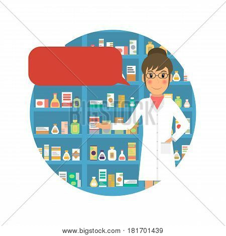 Woman pharmacist with speech bubble at the counter against shelves with drugs and medicines. Drugstore female salesperson at work. Vector illustration in flat style.