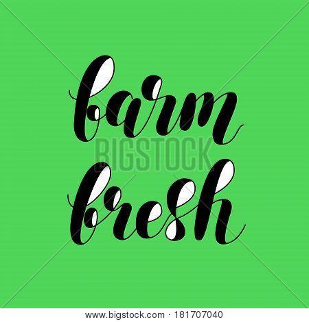 Farm fresh. Brush hand lettering vector illustration. Hand written phrase.