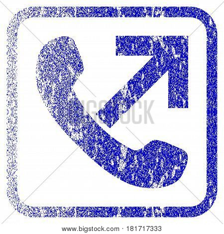 Outgoing Call textured icon for overlay watermark stamps. Blue vectorized texture. Flat vector symbol with dust design inside rounded square frame. Framed blue rubber seal stamp imitation.