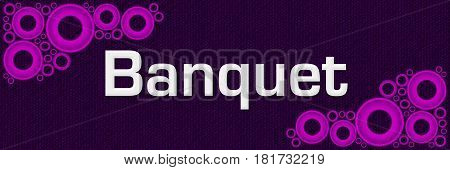Banquet text written over purple background with pink rings.
