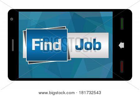 Find Job text alphabets written over smartphone screen.