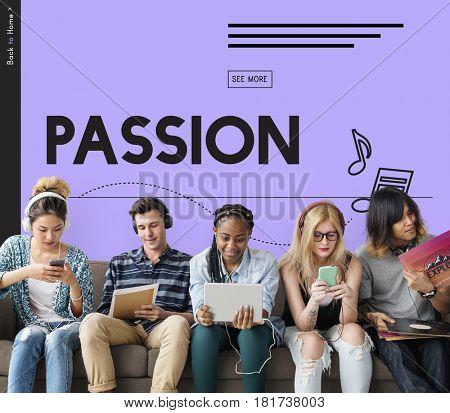 Passion Energy Feeling Hobby Interest Spirit