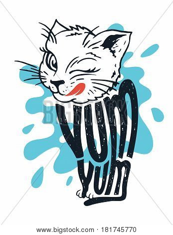Cute kitten says yum yum. Illustration of a licking cat with hand lettering on a splashing milk background