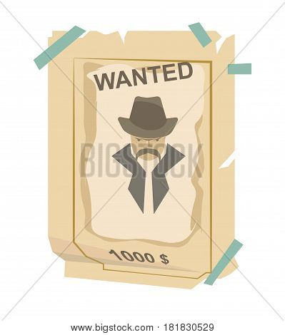 Wanted vintage western poster vector illustration. Grunge american banner with bandit silhouette and reward for him dead or live. Ancient damaged paper with man in hat flat style realistic design