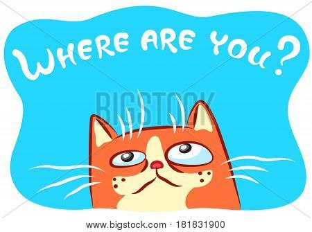 Lonely cat vector illustration. Funny cheerful pet. Cartoon orange kitten character on blue background.