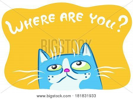 Lonely blue cat. Vector illustration. Funny cheerful pet. Cartoon blue kitten character on orange background.