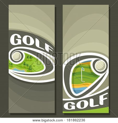 Vector vertical Banners for Golf Course: 2 layouts for title on golf theme, ball flying on curve trajectory above golf course, abstract template banner for text on gray background, sport invite ticket