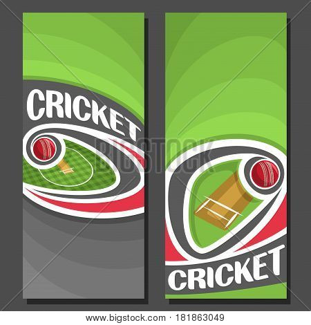 Vector vertical Banners for Cricket game: 2 layouts for title on cricket theme, red ball flying on curve above pitch stadium, abstract simple banner for text on green background, sports invite ticket.