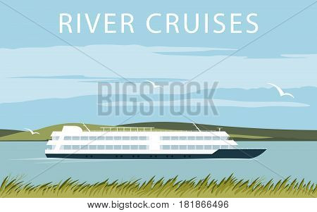 River cruise ship. Recreational waterway travel. Illustration in flat design. Summer trip background