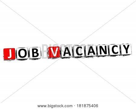 3D Job Vacancy Block Text On White Background.