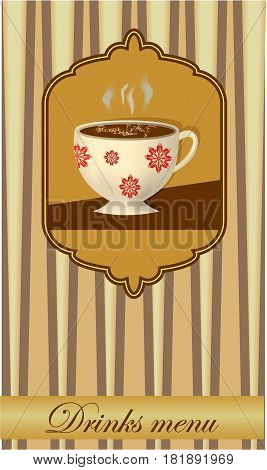 Drink card design with a coffee cup in old style, retro design in beige with strips