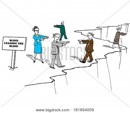 Cartoon illustration of blindfolded people walking along a cliff edge, the blind leading the blind.