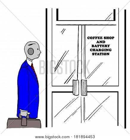 Business cartoon illustration of a robot going to get a cup of coffee as his batteries recharge.