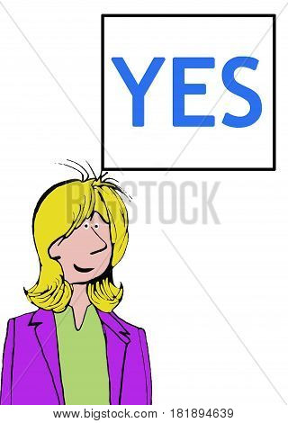 Business cartoon illustration of a business woman and the word 'yes'.