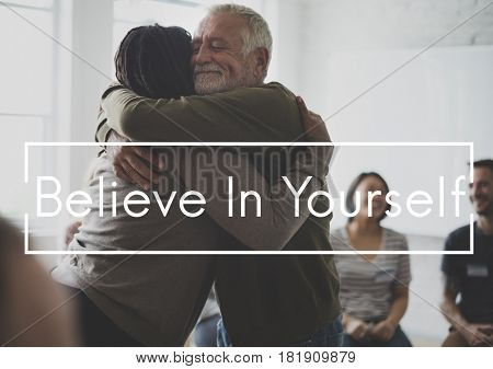 Believe in yourself is a motivation.