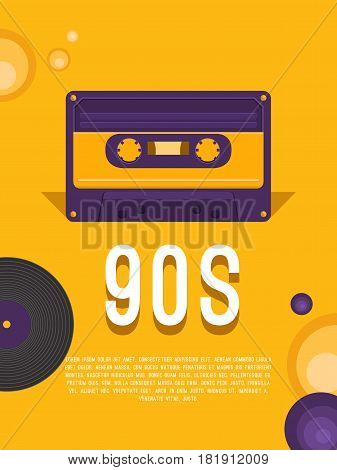 Poster music of the 90s and 80s. Flyer template with audio cassette and vinyl record. Vector background for invitation, card, ticket, banner, label, cover, album. Illustration in retro style.