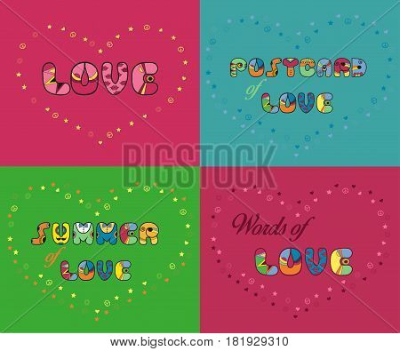 Inscriptions for greeting cards and T-shirts. Unusual artistic font. Love. Postcard of love. Summer of love. Words of love. illustration.