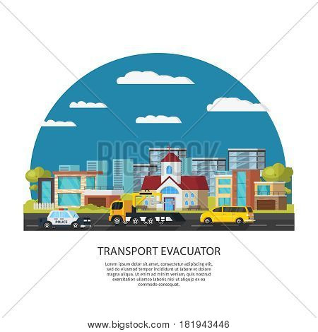 Car assistance and rescue template with police evacuator transport and automobile on road vector illustration