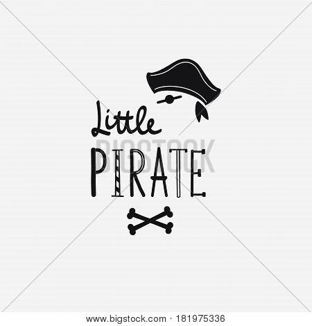 Vector Illustration Little Pirate Lettering With Pirate's Hat And Bones. Kids Logo Emblem. Textile F