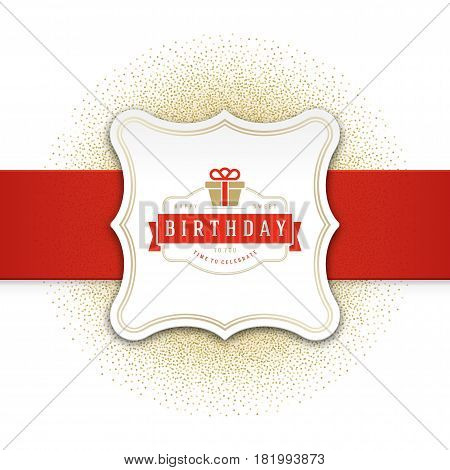 Happy Birthday Greeting Card Design Vector Template. Vintage typographic Birthday badge or label with wish message and decoration elements on golden confetti background. Eps 10.