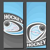 Vector vertical Banners for Ice Hockey: 2 layouts for title on hockey theme, puck flying on curve trajectory above ice rink, abstract template banner for text on blue background, sports invite ticket. poster