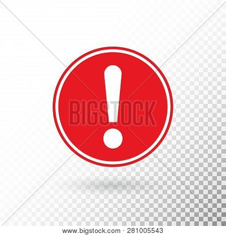 Exclamation Mark In Red Circle Isolated On Transparent Background. Warning Symbol. Attention Button.
