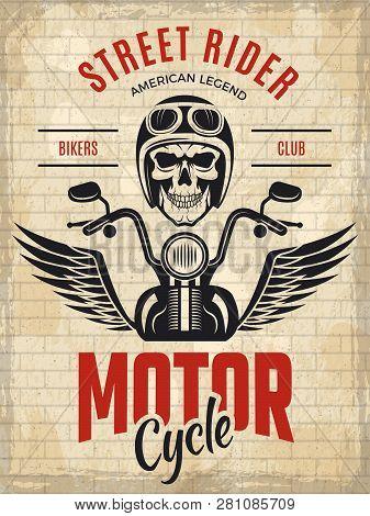 Retro Poster Bikers. Skull Motorcycle Gang Rider Concept Placard Vector Template. Illustration Of Bi