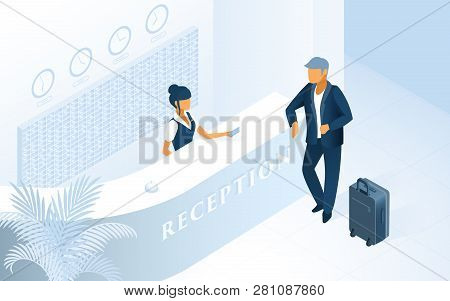 Hotel Reception Isometric Vector. Hotel Receptionist At Counter Welcoming Newly Arrived Guest With L