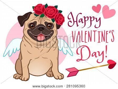 Valentine's Day Pug Dog Pet Greeting Card. Cute Funny Pug In Love, Dressed As Cupid, With Wings, Hea
