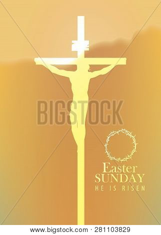 Vector Illustration On A Religious Theme With A Silhouette Of A Cross With Crucified Jesus Christ. E