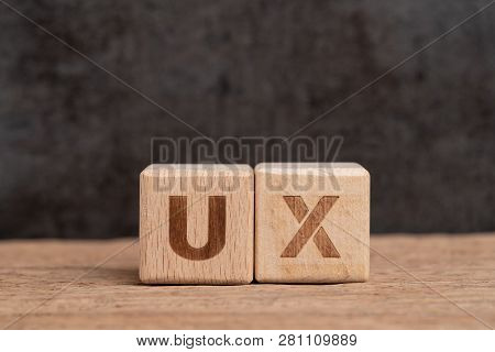 Ux User Experience Design In Product And Service Concept, Cube Wooden Block Building Acronym Ux On T