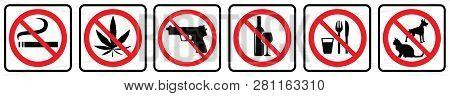 No Smoking Sign,no Marijuana Sign,no Weapon Sign,no Alcohol Sign,no Food Sign,no Pets Sign- Prohibit