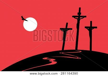 Vector Landscape On Religious Theme With Mount Calvary And A Silhouettes Of Three Crosses With Cruci